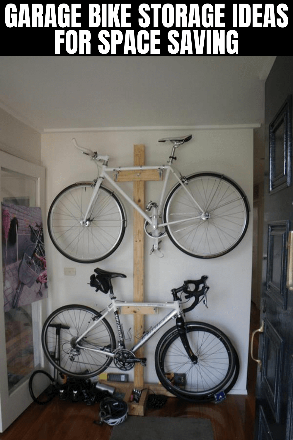 GARAGE BIKE STORAGE IDEAS FOR SPACE SAVING