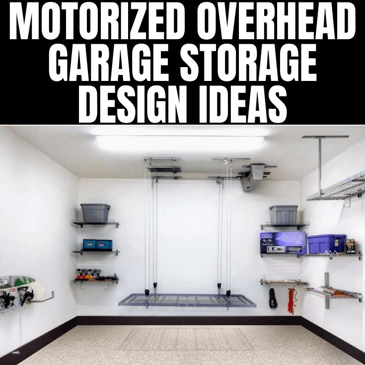 MOTORIZED OVERHEAD GARAGE STORAGE DESIGN IDEAS