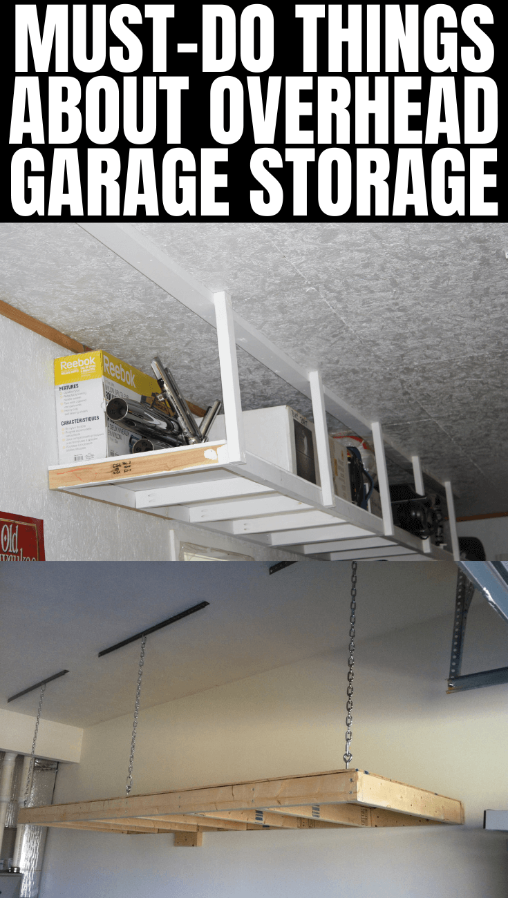 MUST-DO THINGS ABOUT OVERHEAD GARAGE STORAGE