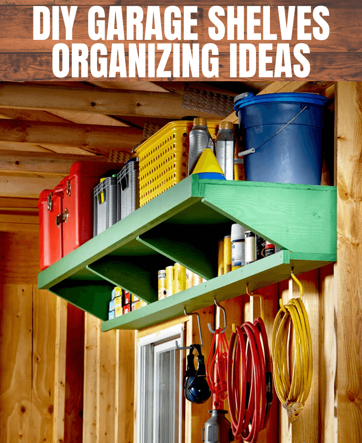 DIY GARAGE SHELVES ORGANIZING IDEAS