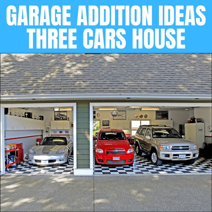 GARAGE ADDITION IDEAS THREE CARS HOUSE