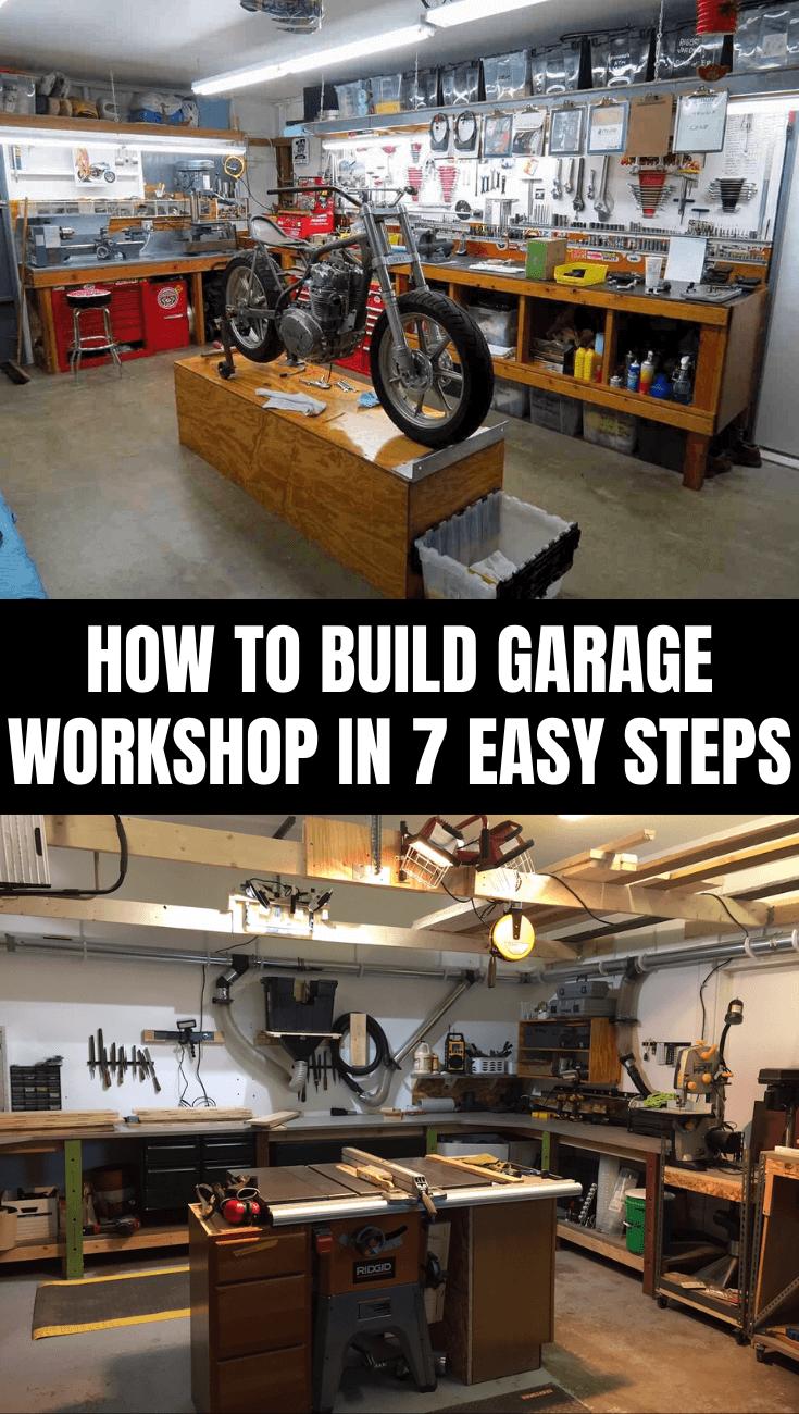 HOW TO BUILD GARAGE WORKSHOP IN 7 EASY STEPS