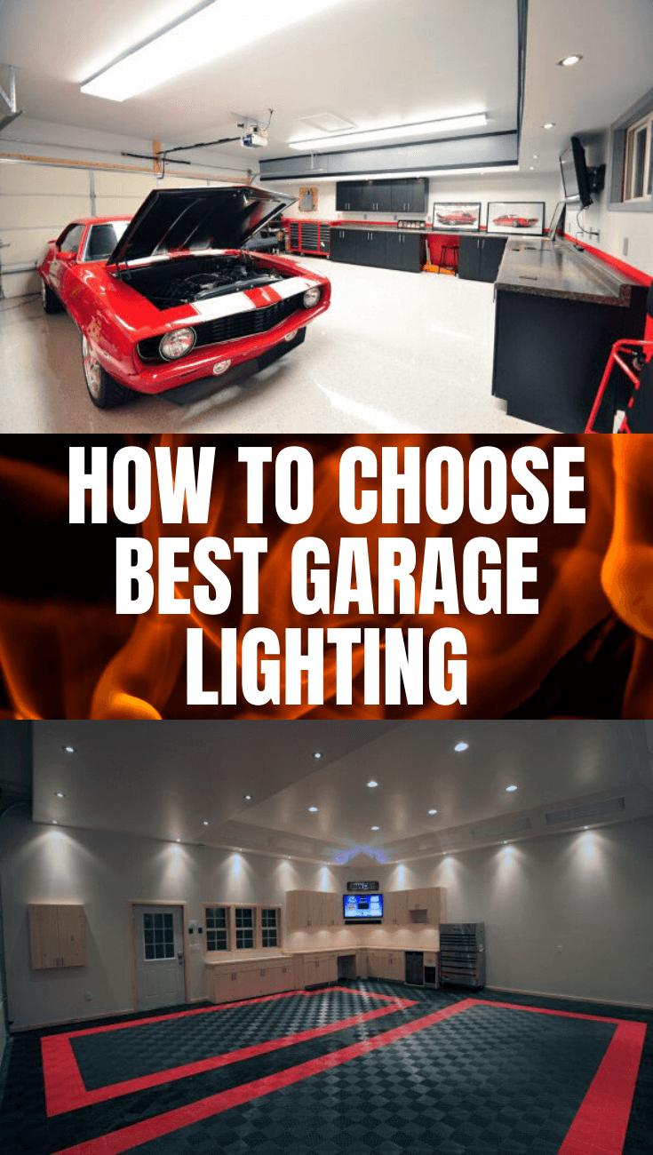 HOW TO CHOOSE BEST GARAGE LIGHTING