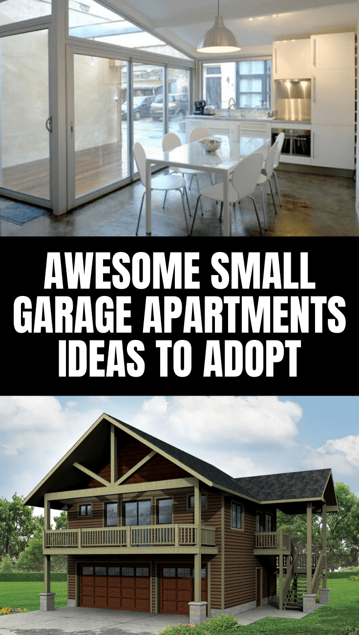 AWESOME SMALL GARAGE APARTMENTS IDEAS TO ADOPT