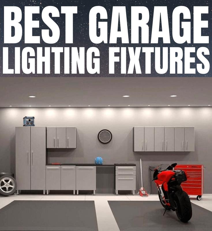 BEST GARAGE LIGHTING FIXTURES