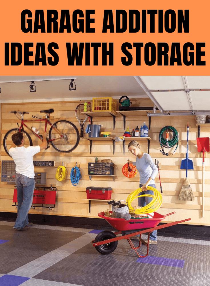GARAGE ADDITION IDEAS WITH STORAGE