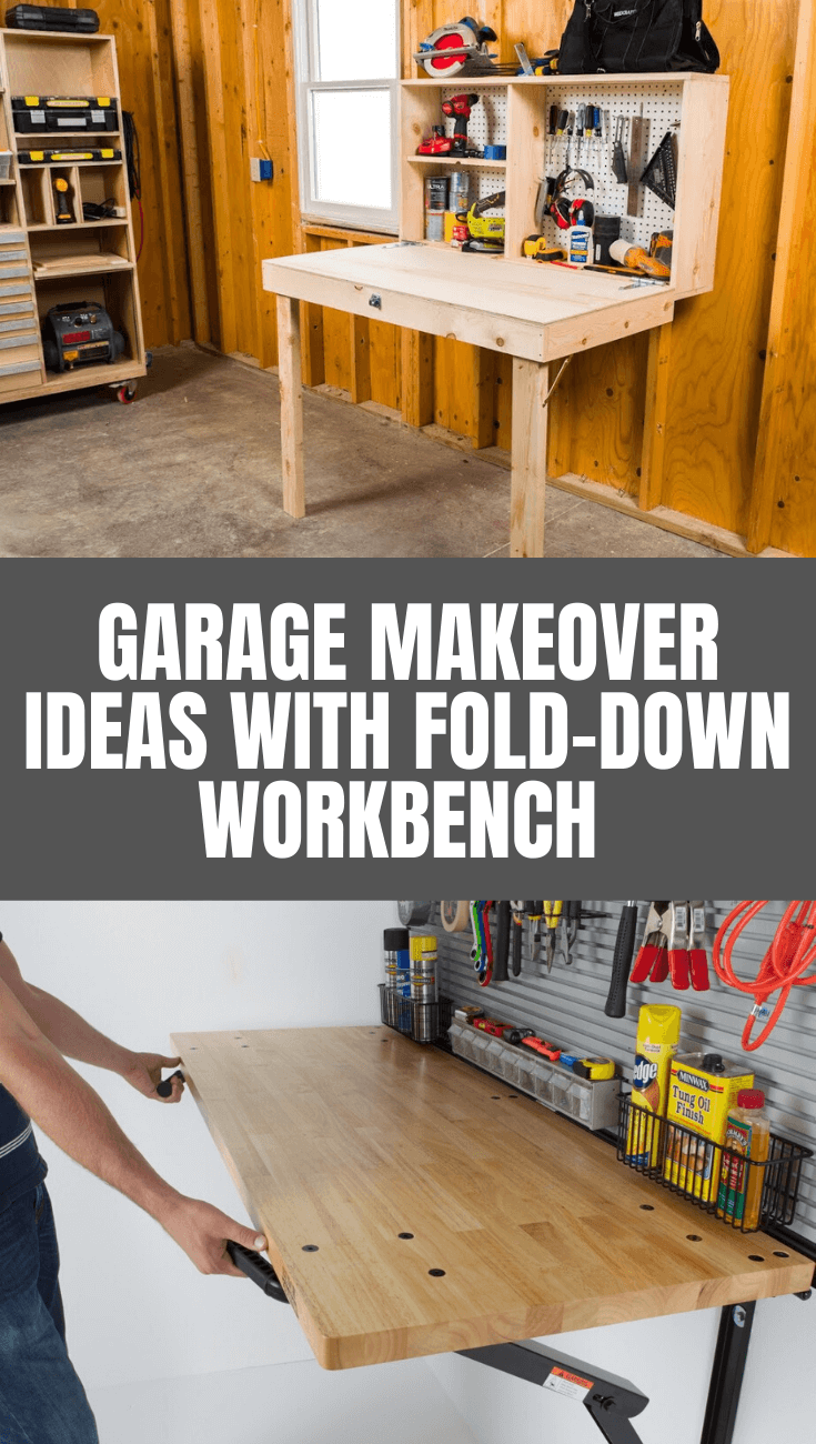 GARAGE MAKEOVER IDEAS WITH FOLD-DOWN WORKBENCH