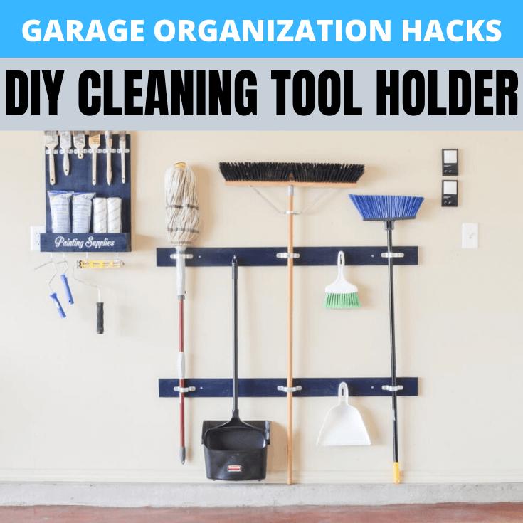 GARAGE ORGANIZATION HACKS DIY CLEANING TOOL HOLDER