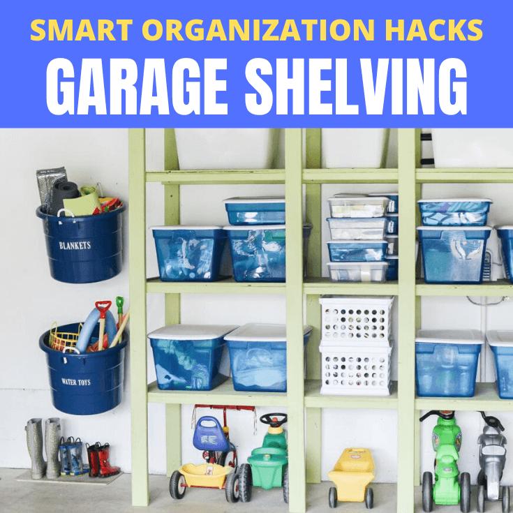 SMART ORGANIZATION HACKS GARAGE SHELVING