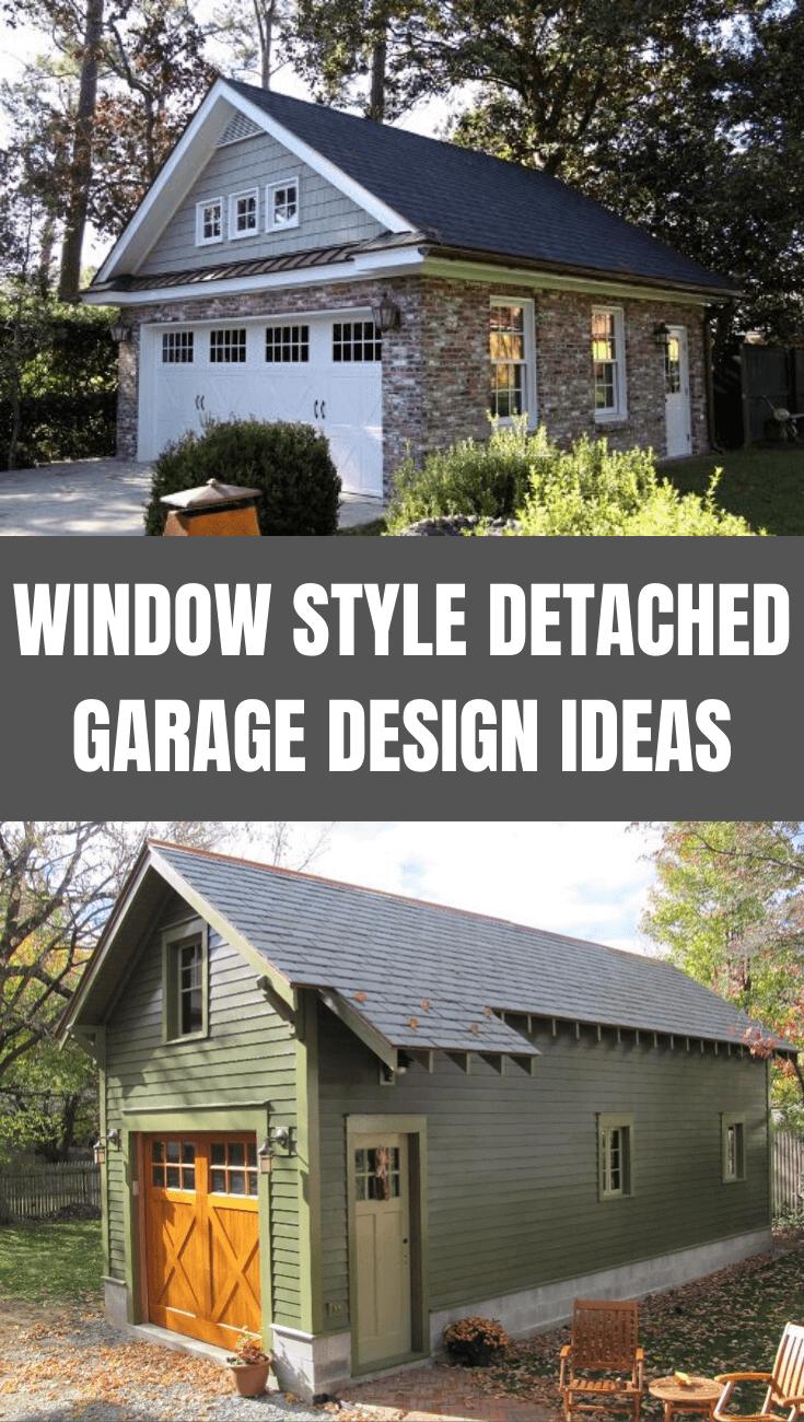 WINDOW STYLE DETACHED GARAGE DESIGN IDEAS
