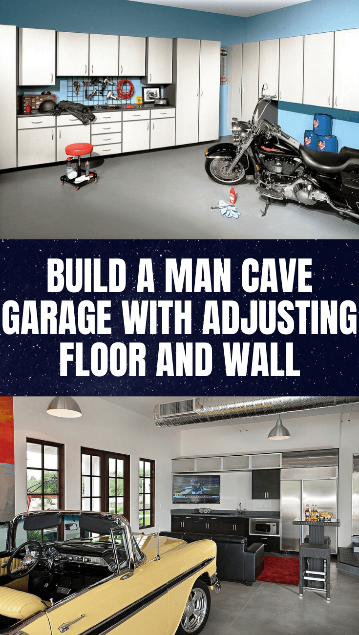 BUILD A MAN CAVE GARAGE WITH ADJUSTING FLOOR AND WALL