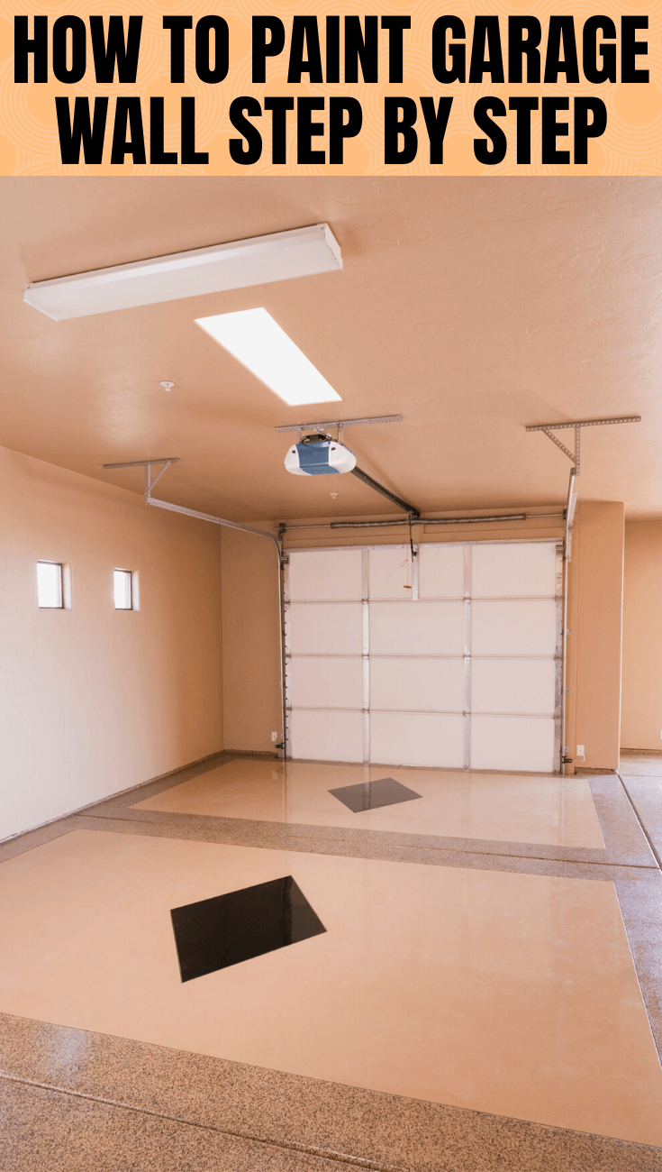 HOW TO PAINT GARAGE WALL STEP BY STEP