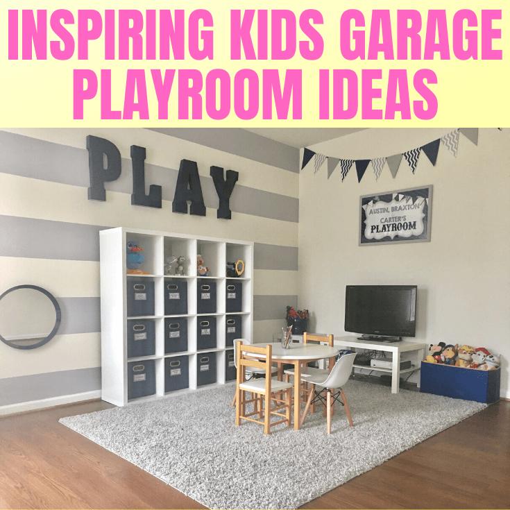 INSPIRING KIDS GARAGE PLAYROOM IDEAS