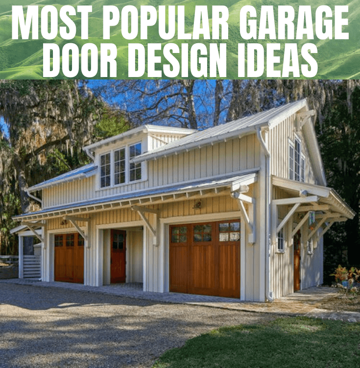 MOST POPULAR GARAGE DOOR DESIGN IDEAS