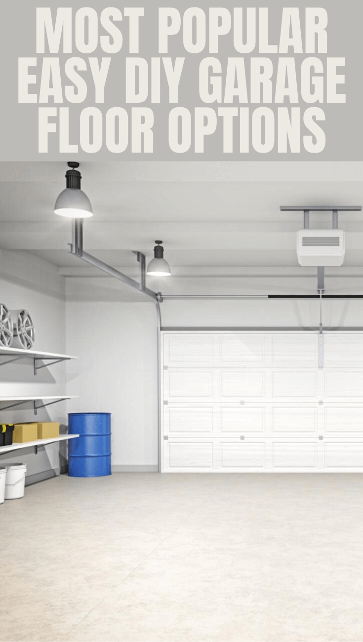 MOST POPULAR EASY DIY GARAGE FLOOR OPTIONS