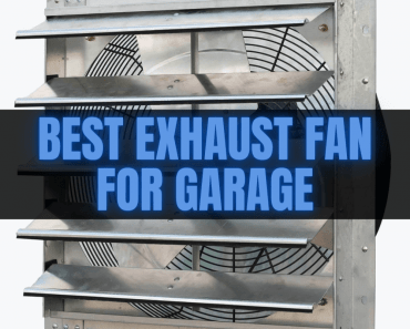 BEST EXHAUST FAN FOR GARAGE